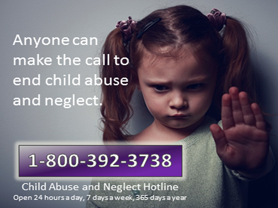 Anyone can make the call to end Child abuse and neglect